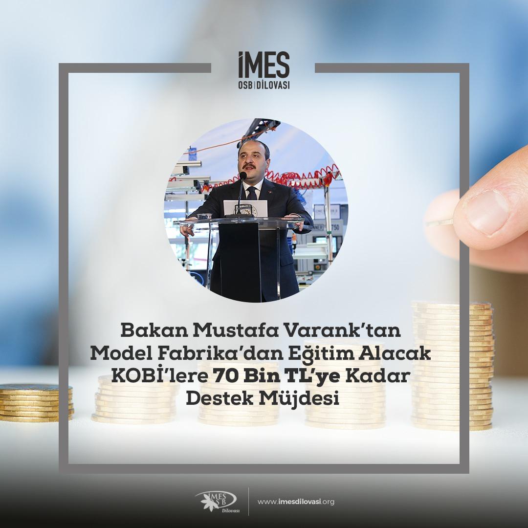 Bakan Mustafa Varank'tan Model Fabrika'dan Eğitim Alacak KOBİ'lere 70 Bin TL'ye Kadar Destek Müjdesi